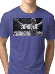 CONQUER (Arnold Poster) Tri-blend T-Shirt