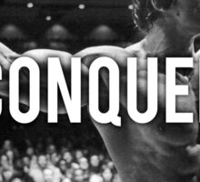 CONQUER (Arnold Poster) Sticker