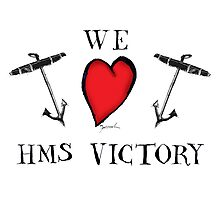 we love hms victory, tony fernandes Photographic Print