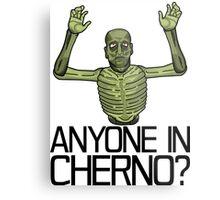 Anyone in Cherno? Metal Print