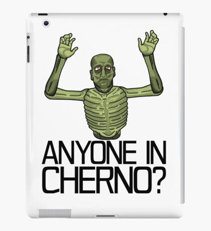 Anyone in Cherno? iPad Case/Skin