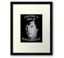 I Sense a Great Intelligence Framed Print