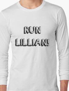 RUN LILLIAN! - FONT ONE Long Sleeve T-Shirt