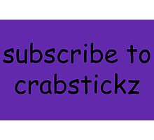 subscribe to chris Photographic Print