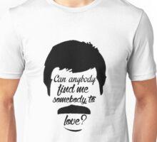 Somebody To Love Unisex T-Shirt
