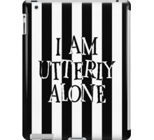 Utterly Alone iPad Case/Skin