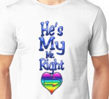 He's My Mr. Right (Arrow Right)  Unisex T-Shirt