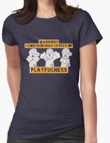 High Level Of Playfulness Womens Fitted T-Shirt