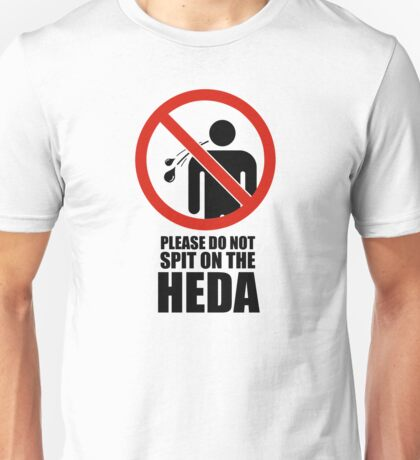 The 100 - Please do not spit on the HEDA - Commander Lexa - Clexa Unisex T-Shirt