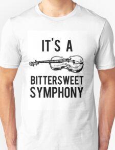 Bittersweet Symphony Unisex T-Shirt