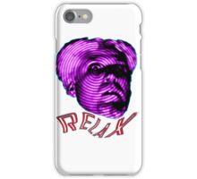 MUGATU SAY RELAX iPhone Case/Skin