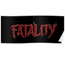 Mortal kombat Fatality Poster