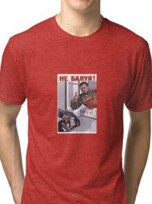 Sovjet Poster: Не балуй! Tri-blend T-Shirt