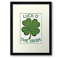 Luck 'O The Irish Framed Print