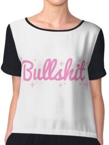 bullsh*t Chiffon Top