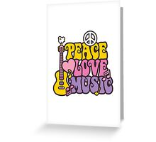Peace, Love, Music Greeting Card