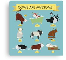 Cows are awesome! Canvas Print