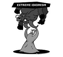 GLOb - Extreme Idiomism  Photographic Print