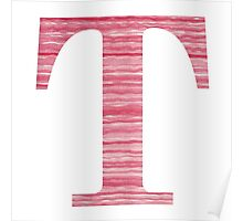 Letter T Red Watercolor Stripes Initial Monogram Poster