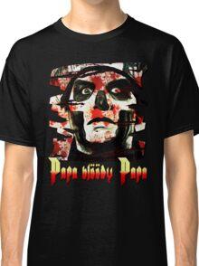 PAPA BLOODY PAPA Classic T-Shirt