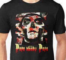 PAPA BLOODY PAPA Unisex T-Shirt