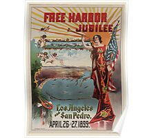 Artist Posters Free harbor jubilee Los Angeles and San Pedro April 26 and 27 1899 JF Derby 0028 Poster