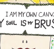 My Soul Is My Brush Sticker