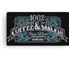 100% Coffee And Sarcasm Canvas Print