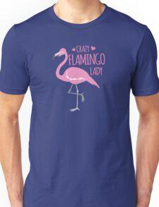 Crazy Flamingo lady Unisex T-Shirt