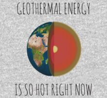 GEOTHERMAL ENERGY IS SO HOT RIGHT NOW One Piece - Long Sleeve