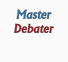 Master Debater Unisex T-Shirt