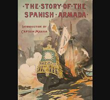 Artist Posters The story of the Spanish Armada introduction by Captain Mahan 1008 Unisex T-Shirt