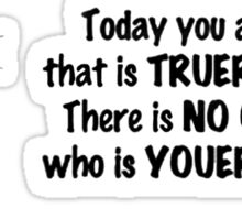Dr Seuss Quotes Today You are You Sticker