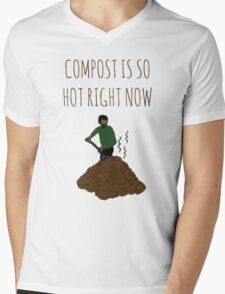 Compost Is So Hot Right Now Mens V-Neck T-Shirt