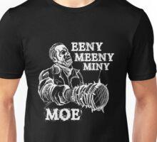 EENY MEENY MINY MOE .... Unisex T-Shirt