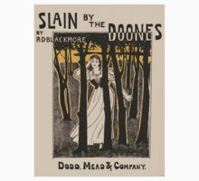 Artist Posters Slain by the doones by RD Blackmore Dodd Mead Company Hooper 0575 One Piece - Long Sleeve