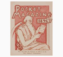 Artist Posters Pocket magazine 1896 Ah I see that the feature of 1896 is to be the pocket magazine 0646 Kids Tee