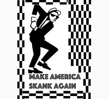 Make America Skank Again  Unisex T-Shirt