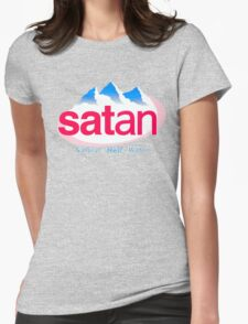 Satan - natural hell water Womens Fitted T-Shirt