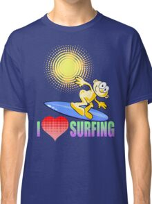 I love Surfing Classic T-Shirt