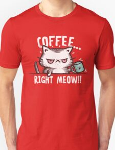 Coffee Right Meow!!! | Cute Cat T-Shirt