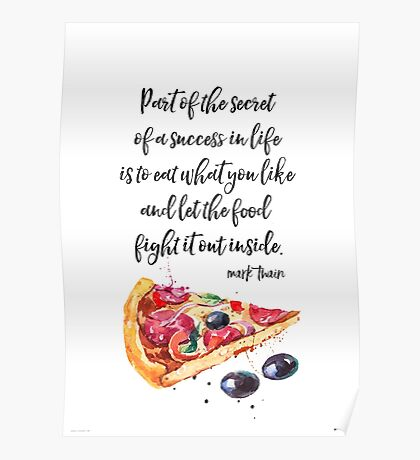 Mark Twain PIZZA quote Poster