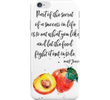 Mark Twain Peach quote iPhone Case/Skin