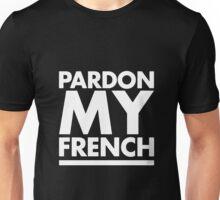 Pardon My French Black Unisex T-Shirt