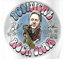 Bill Clinton Political Rock Star Poster