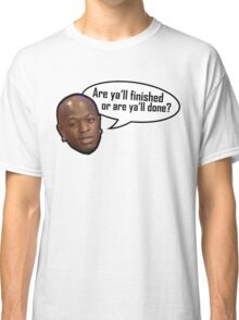 Birdman, yall finished or yall done Classic T-Shirt
