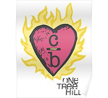 One tree hill- Burning Heart Poster