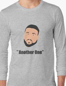 DJ Khaled, another one Long Sleeve T-Shirt