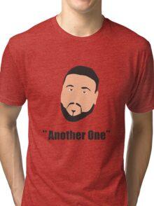 DJ Khaled, another one Tri-blend T-Shirt