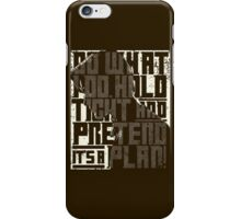 Do What I Do Dr. Who Quote iPhone Case/Skin